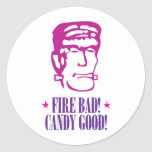 ¡Malo del fuego! ¡Caramelo bueno! Pegatina Redonda