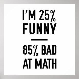 Malo divertido del 25% el 85% en la matemáticas póster