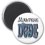 Maltese DUDE Refrigerator Magnets