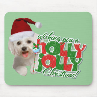 Maltese Have Holly Jolly Christmas Mouse Pad