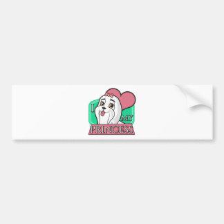 Maltese - I love my princess! Bumper Sticker