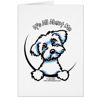 Maltese Its All About Me Card