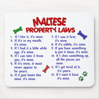MALTESE Property Laws 2 Mouse Pad