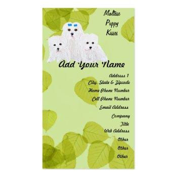 Maltese Puppy Kisses ~ Green Leaf Design Business Cards