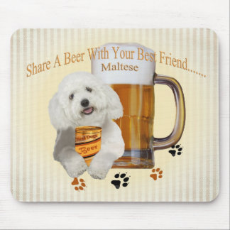 Maltese Share A Beer With Your Best Friend Mouse Pad
