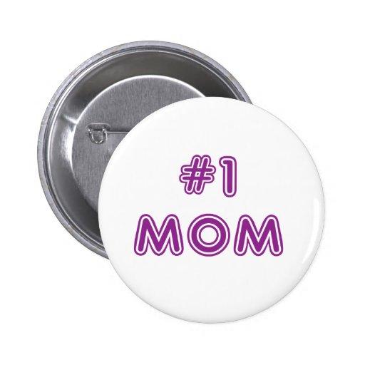 Mamá #1 pin redondo 5 cm