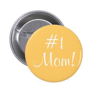¡Mamá #1! Pin Redondo De 2 Pulgadas