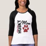 Mamá 2 del husky siberiano camisetas