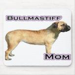 Mamá 4 de Bullmastiff Alfombrillas De Raton