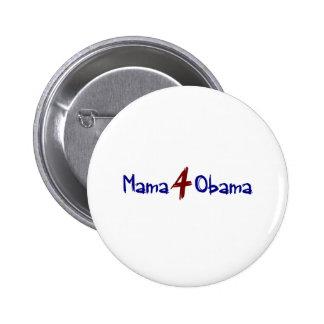 Mamá 4 Obama (2) Pin Redondo De 2 Pulgadas