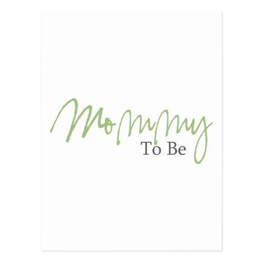 Mamá a ser (escritura verde) postal