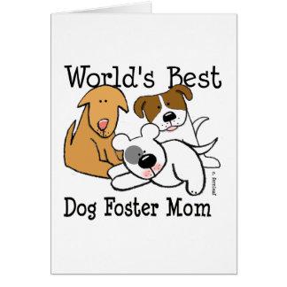 Mamá adoptiva del mejor perro del mundo tarjeta de felicitación