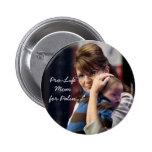 Mamá antiabortista para el botón de Palin Pins