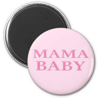 Mama Baby 2 Inch Round Magnet
