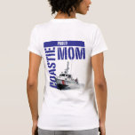 Mamá/barco orgullosos de Coastie Camiseta