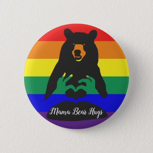 Mama Bear Hugs Button