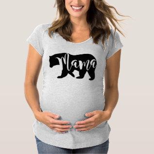 Mama Bear Maternity T-shirt at Zazzle