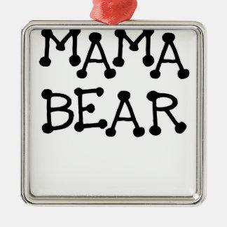 MAMA BEAR.png Metal Ornament