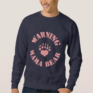 Mama Bear Warning Sweatshirt