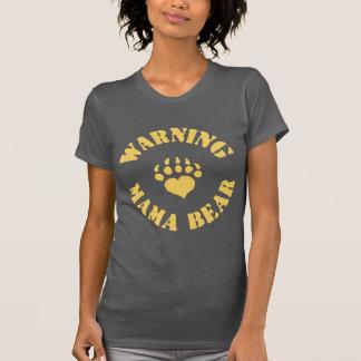 Mama Bear Warning T-Shirt