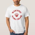 Mama Bear Warning T Shirt
