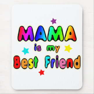 Mama Best Friend Mouse Pad