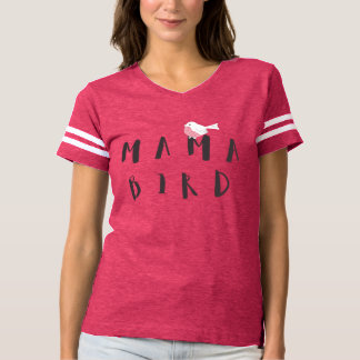 Mama Bird - Fun Quote Women's Football T-Shirt