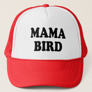 Mama Bird funny mom Trucker Hat
