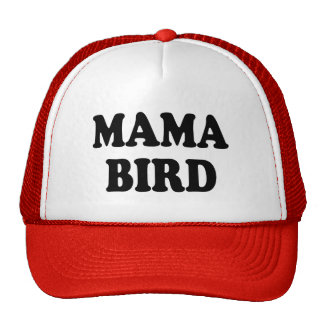 Mama Bird funny mom Trucker Hat