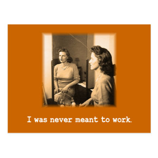 Mamá borracha me nunca significaron para trabajar postales