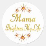 Mamá Brightens My Life Pegatina Redonda