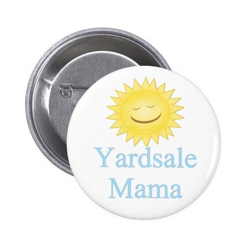 Mamá Button de Yardsale Pin Redondo De 2 Pulgadas