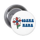Mamá Buttons de Obama Pins