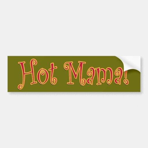 ¡Mamá caliente! Etiqueta De Parachoque