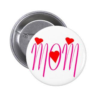 Mamá con los corazones rojos pin redondo 5 cm