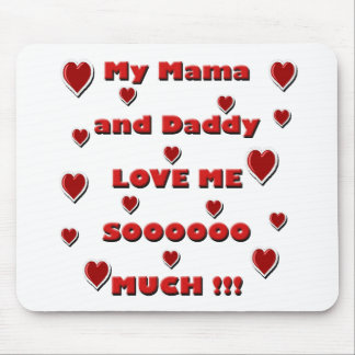Mama & Daddy Love copy.png Mouse Pad