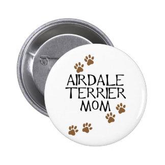 Mamá de Airedale Terrier Pin