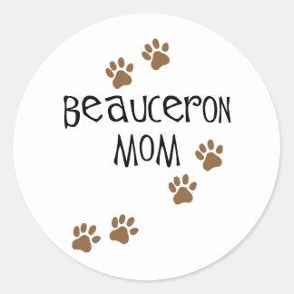 Mamá de Beauceron Pegatina Redonda