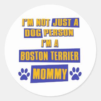 Mamá de Boston Terrier Pegatina Redonda
