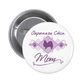 Mamá de Chin del japonés Pin Redondo De 2 Pulgadas