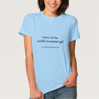 Mamá de la camiseta más dulce del chica del mundo polera