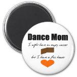 Mamá de la danza - corazones vacíos, cartera llena iman