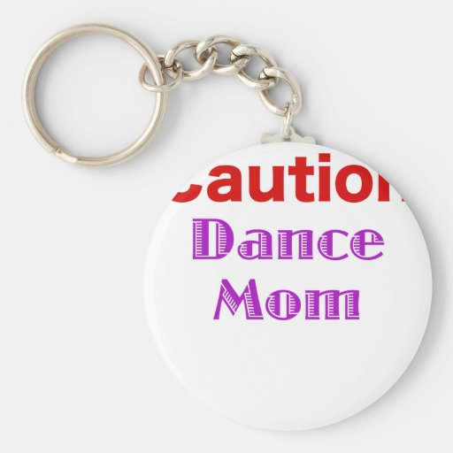 Mamá de la danza de la precaución llavero personalizado