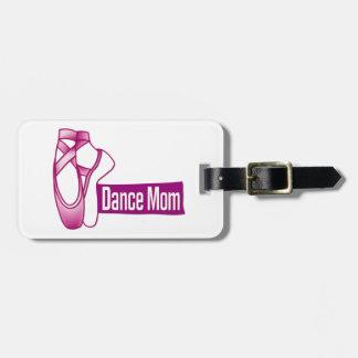 Mamá de la danza etiqueta para equipaje