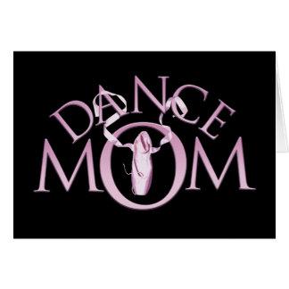 Mamá de la danza tarjeta
