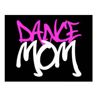 Mamá de la danza tarjeta postal