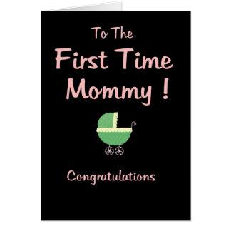 ¡Mamá de la primera vez! Enhorabuena Tarjeta De Felicitación