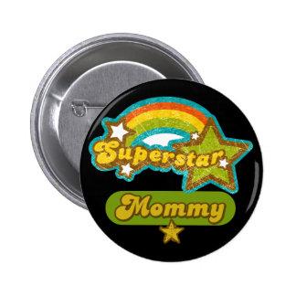 Mamá de la superestrella pin redondo 5 cm