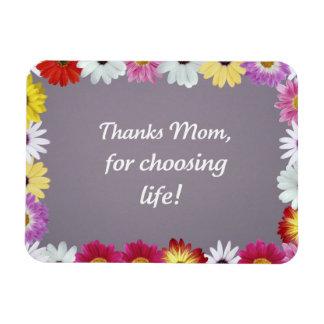 ¡Mamá de las gracias, para elegir vida! Imán De Vinilo