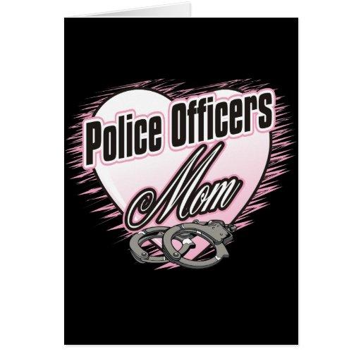 Mamá de los oficiales de policía tarjeta de felicitación